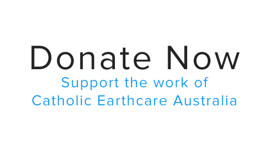 Donate to Catholic Earthcare Australia